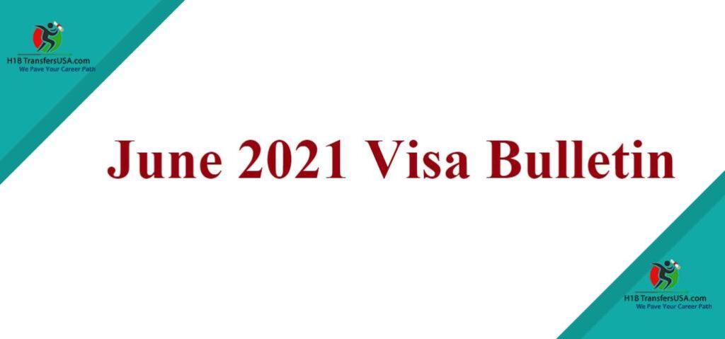 June 2021 Visa Bulletin
