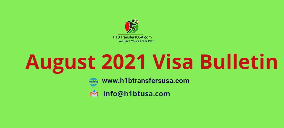 August 2021 Visa Bulletin